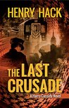 The Last Crusade: A Harry Cassidy Novel
