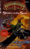 Shadow on the Sand (Lone Wolf, #5)