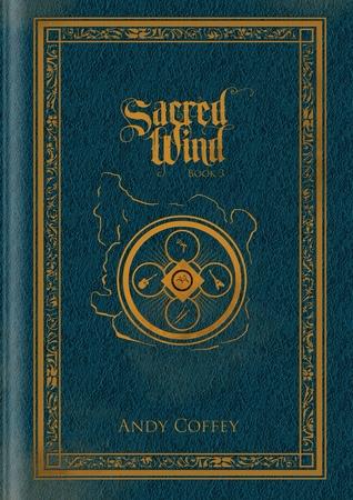 Sacred Wind: Book 3