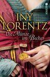 Die Münze im Becher by Iny Lorentz