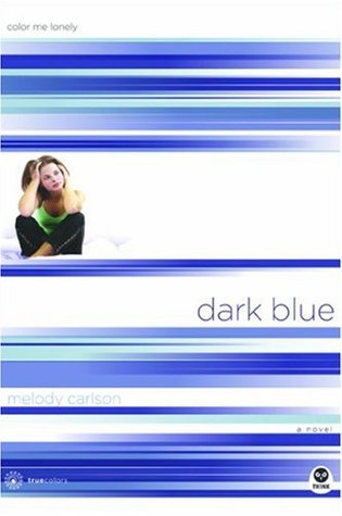 Dark Blue: Color Me Lonely(TrueColors 1)