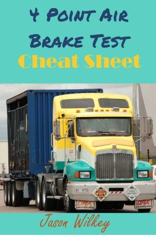 4 Point Air Brake Test Cheat Sheet