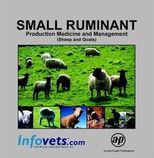 Small Ruminant: Production Medicine and Management