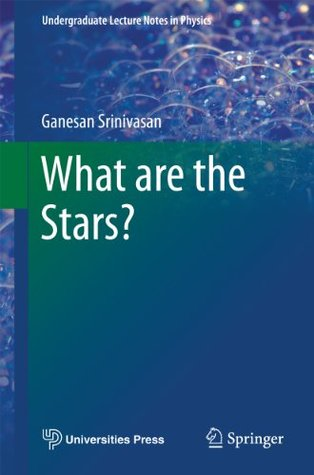 What are the Stars? (Undergraduate Lecture Notes in Physics)