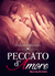 Peccato d'Amore (She is my ...