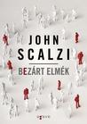 Bezárt elmék by John Scalzi