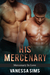His Mercenary (Mercenary In Love, #1)