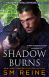 Shadow Burns (Preternatural Affairs, #4)