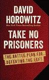 Take No Prisoners...
