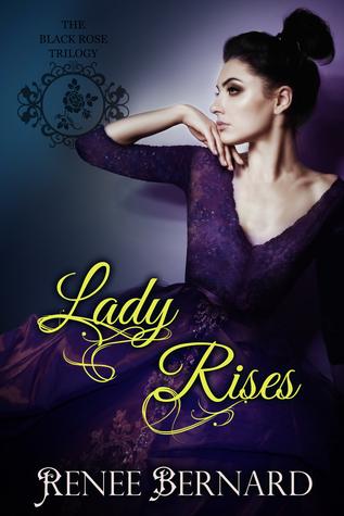 Lady Rises(Black Rose Trilogy 2)