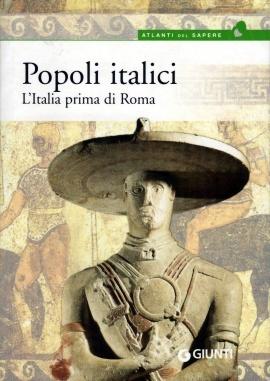 Popoli italici. L'Italia prima di Roma