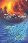 Flow Formula: A Guidebook to Wholeness and Harmony