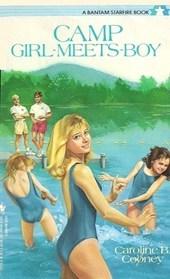 Camp Girl-Meets-Boy by Caroline B. Cooney