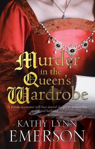 Murder in the Queen's Wardrobe (A Mistress Jaffrey Mystery, #1)