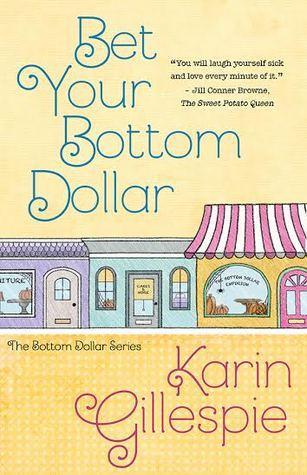 Bet Your Bottom Dollar (Bottom Dollar Girls #1)