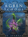 The Agben School (The Legend of the Gamesmen, #2)
