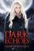 Dark Echoes (Echo Falls, #3)