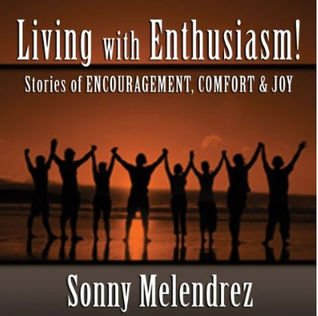 The Art of Living with Enthusiasm