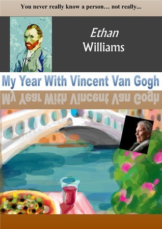 My Year With Vincent Van Gogh