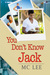 You Don't Know Jack (The Center #1)