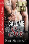 Call Me Sir (Sir, #1)