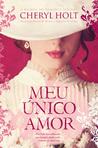 Meu Único Amor by Cheryl Holt