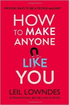 How to make anyone like you by leil lowndes how to make anyone like you fandeluxe Images
