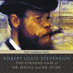 The Strange Case of Dr. Jekyll & Mr. Hyde by Robert Louis Stevenson