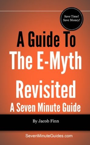 A Guide To The E-Myth Revisited