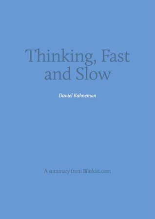 Key insights from Thinking, Fast and Slow