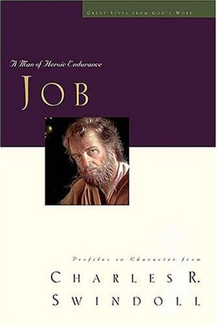 Job: A Man of Heroic Endurance (Great Lives from God's Word Series, Volume 7)