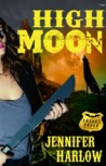 High Moon (F.R.E.A.K.S. Squad Investigation, #4)