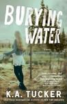 Burying Water (Burying Water, #1)