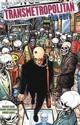 Transmetropolitan, Vol. 9: The Cure (Transmetropolitan, #9)
