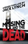 The Missing and The Dead (Bragg #2)