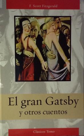 El gran Gatsby y otros cuentos