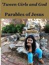 'Tween Girls and God -- Journeys!