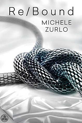 Re/Bound (Doms of the FBI #1) by Michele Zurlo