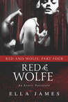 Red & Wolfe, Part Four (Red & Wolfe, #4)