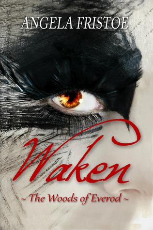 Waken (The Woods of Everod, #1)