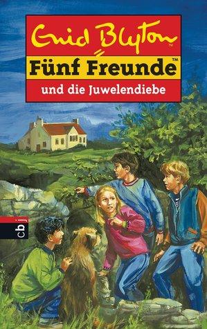 Fünf Freunde und die Juwelendiebe (Fünf Freunde, Neubearb., Bd. 24)