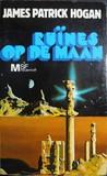 Ruïnes op de maan by James P. Hogan