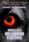 Howls Of A Hellhound Electric