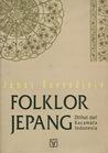 Folklor Jepang: Dilihat dari Kacamata Indonesia