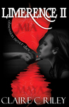 Limerence II by Claire C. Riley