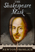 The Shakespeare Mask by Newton Frohlich