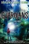 Guardians (Wasteland, #3)