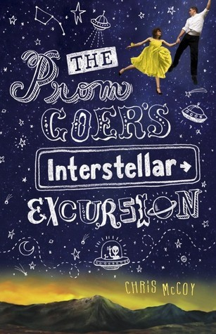 Ebook The Prom Goer's Interstellar Excursion by Chris McCoy DOC!