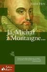 Ja, Michał z Montaigne