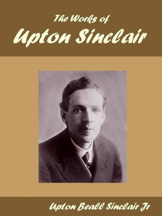 The Works of Upton Sinclair